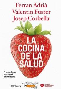 La cocina de la salud: Adria Fuster y Corbella